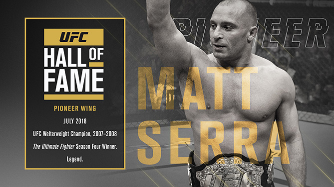 Matt Serra was inducted into the UFC Hall of Fame Saturday