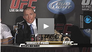 Hear from Georges St-Pierre at post-fight press conference
