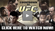 See Countdown to UFC® 92 in its entirety right now