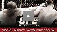 Did you miss UFC 101 Declaration?