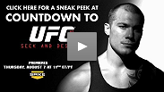 See a preview to Countdown to UFC® 87: Seek and Destroy