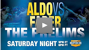 Free Aldo vs. Faber prelims on Spike Saturday night at 9 pm ET/6 PT