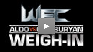 See the official weigh-in for WEC: Aldo vs. Gamburyan from Broomfield, Colorado.