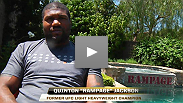 Quinton has to train while Rampage lies dormant, waiting to fight Matt Hamill on May 28th.