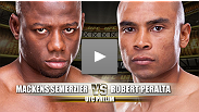 UFC® on FOX Prelim Fight:  Robert Peralta vs. Mackens Semerzier