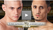UFC&reg; on FOX Prelim Fight: Pablo Garza vs. Dustin Poirier