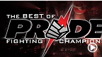 The Best of Pride com Rampage e Wanderlei