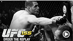 UFC 155 : Voyez l&#39;&eacute;v&eacute;nement en rediffusion
