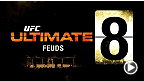 UFC Ultimate 8 Feuds