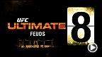 UFC Ultimate 8 Feuds