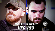 Hard-nosed lightweights Jim Miller and Pat Healy are ready to put on a show at UFC 159, and move one step higher on the 155-pound division ladder.