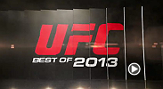 UFC Best of 2013: Year in Review brings all the pivotal moments that happened in the Ultimate Fighting Championship over the past year. Marking the 20th anniversary of the UFC, 2013 proved to be a historic 12 months.