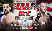 "Their first bout in 2011 was considered one of the greatest UFC fights of all time.  Sunday, in Natal, Brazil,  Dan Henderson and Shogun Rua will meet again. ""Hendo"" looks to repeat his epic five-round decision win against the Brazilian bomber at UFC 139."