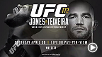 UFC light heavyweight champion Jon Jones puts his 10-fight win streak on the line against Glover Teixeira, who hasn't suffered a loss since 2006. Plus, Phil Davis tries to establish himself as a title contender when he faces Anthony Johnson.