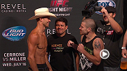Watch the official weigh-in for UFC Fight Night: Cerrone vs. Miller.