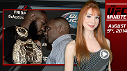 UFC Minute host Lisa Foiles breaks down all the need-to-know news for today, Monday, August 4.