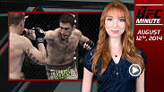 UFC host Lisa Foiles runs down all of the need-to-know news from today, Tuesday, August 12.