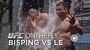 On this episode of UFC ON THE FLY, our cameras join middleweights Michael Bisping and Cung Le on opposite sides