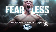 Watch a special feature on the new UFC bantamweight champion T.J. Dillashaw called Fearless, which is set to air on Aug. 27 at 7pm/4pm ETPT on Fox Sports 1.