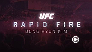 UFC correspondent Megan Olivi checks in with Fight Night Macao co-main event fighter Dong Hyun Kim for a little rapid fire question and answer. Kim reveals some of his hidden talents and what he'd be doing if he wasn't a professional fighter.