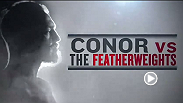 Budding international superstar Conor McGregor offers his thoughts on the rest of the featherweight division, including upcoming opponent Dustin Poirier, Cub Swanson, Frankie Edgar, and current champion Jose Aldo.