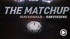Tarec Saffiedine et Rory MacDonald discutent de leur conbat à l'UFC Fight Night Halifax et dévoilent ce qui, selon eux, leur sera nécessaire afin de s'assurer de la victoire lors du combat principal.