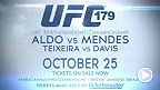 UFCフェザー級王者ジョゼ・アルドがUFC 179でチャド・メンデスとタイトルを賭けて再戦。また同大会ではライトヘビー級のグローヴァー・テイシェイラとフィル・デイヴィスの注目の一戦も実現。チケット絶賛販売中。