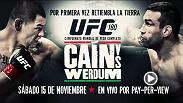 Por primera vez el UFC estará en tierras aztecas y tendrá a Cain Velásquez defendiendo su título frente al contendiente número uno Fabricio Werdum. Sábado 15 de Noviembre sólo por PPV.