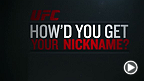 UFC 179: How'd You Get Your Nickname