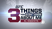 Three things you don't know about UFC 183 competitor Al Iaquinta. Iaquinta highlights the main card at UFC 183 and you can watch all the action live on Pay-Per-View.