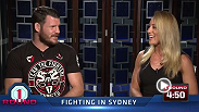 UFC correspondent Caroline Pearce goes five minutes with Fight Night Sydney headliner Michael Bisping. The middleweight contender talks about his excitement fighting in Australia, fighting on the same card as fellow Brit Ross Pearson, and Luke Rockhold.