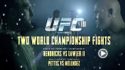 Welterweight champion Johny Hendricks and heavy-handed UFC veteran Robbie Lawler face off in one of the most anticipated rematches in UFC history, and Anthony Pettis puts his title on the line against Gilbert Melendez at UFC 181 on December 6.
