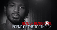 Ever wonder why Benson Henderson always has a toothpick in his mouth? Bendo tells all in Legend of the Toothpick. Don't miss his upcoming fight against Donald Cerrone at UFC Fight Night Boston.