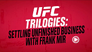 Watch former two-time UFC Heavyweight champion Frank Mir talk about the UFC's best fight trilogies and settling unfinished business in professional MMA. Be sure to check out Vince Vaughn in Unfinished Business, in theaters March 6.