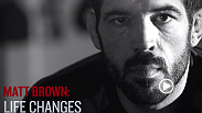 UFC welterweight Matt Brown talks about his father's influence, his family and how fighting helped him grow from a boy to a man. Watch Brown take on former champ Johny Hendricks at UFC 185.