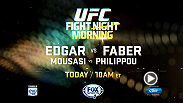"Watch ""The California Kid"" Urijah Faber take on the legendary kid from Jersey Frankie Edgar in the main event of Fight Night Manila this morning on FOX Sports 1."