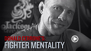 "Donald ""Cowboy"" Cerrone's fighter mentality is pretty simple: anyone, anytime, anywhere. Cerrone is back in action Saturday night when he takes on John Makdessi on the main card of UFC 187."
