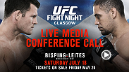 Listen to the media call with the main event stars of UFC Fight Night Glasgow: Bisping vs. Leites live on Wednesday, May 27th at 12pm/9am ETPT.