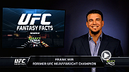 Former UFC Heavyweight Champion Frank Mir breaks down the Heavyweight Championship and the rest of his UFC 188 fantasy roster.