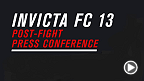 Watch the post-fight press conference for Invicta FC 13 live following the event.