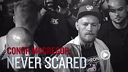 "Featherweight phenom ""The Notorious"" Conor McGregor is never scared to step inside the Octagon no matter who stands across from him. McGregor will face Chad Mendes for the interim featherweight title at UFC 189 in Las Vegas, Nevada."
