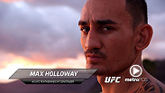 "MetroPCS takes a closer look at rising featherweight contender Max ""Blessed"" Holloway ahead of his main event showdown with Charles Oliveira."