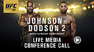 Listen to the media call with the main and co-main event headliners of UFC 191: Johnson vs. Dodson 2 liv