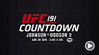 Get your first look at Countdown to UFC 191 featuring Demetrious Johnson, John Dodson, Andrei Arlovski, Frank Mir, Anthony Johnson and Jimi Manuwa. All six stars compete on the main card in las Vegas on Sept. 5.