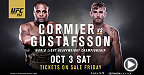 UFC light heavyweight champion Daniel Cormier and No. 1 contender Alexander Gustafsson talk about their title showdown at UFC 192, while Joe Rogan offers his thoughts on the matchup. Also, Johny Hendricks and Tyron Woodley meet in co-main event.
