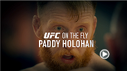 "Episode 2 of On The Fly features Ireland's own, Paddy Holohan. ""The Hooligan"" has stepped in and is now the co-main event for Fight Night Dublin. Watch the full On The Fly with Paddy Holohan on Monday, exclusive to UFC FIGHT PASS."