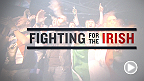 Fight Night Dublin: Fighting for the Irish