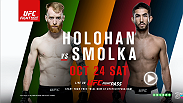 The UFC returns to Dublin, Ireland as flyweight Louis Smolka takes on Irishman Paddy Holohan. Catch all the action only on UFC FIGHT PASS.