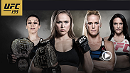 UFC women's bantamweight champion Ronda Rousey faces perhaps her toughest challenge to date when she defends her title against Holly Holm at UFC 193. Also, UFC strawweight champion Joanna Jedrzejczyk takes on Valerie Letourneau in co-main event.