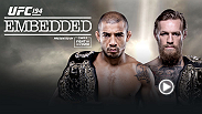 """UFC Embedded: Aldo vs. McGregor"" is an all-access, behind-the-scenes look at the lives and training camps of four elite fighters ahead of UFC 194 event in Las Vegas as featherweight champion Jose Aldo faces interim champion Conor McGregor."